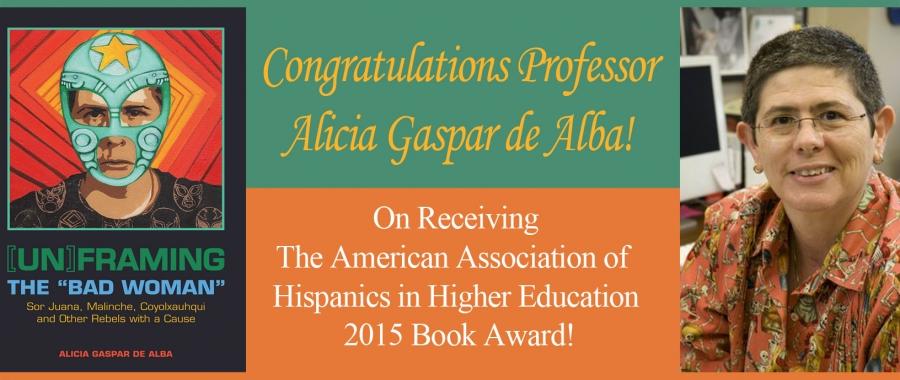 http://www.chavez.ucla.edu/news/congratulations-professor-alicia-gaspar-de-alba-wins-2015-book-award